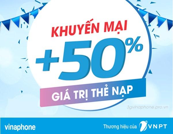 Khuyến mãi Vinaphone 50% duy nhất ngày 27/10/2017