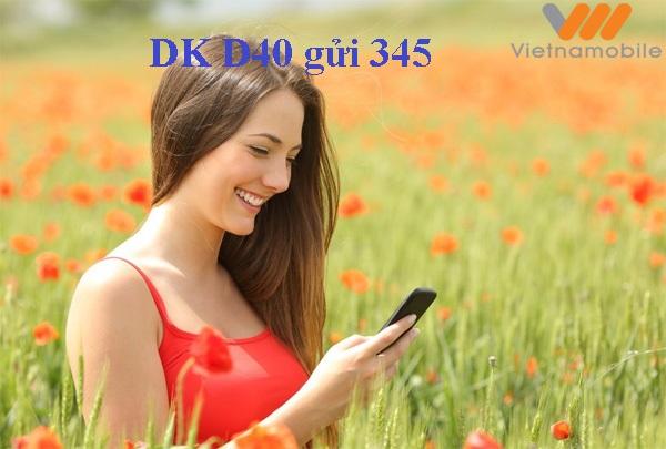 Đăng ký nhanh gói cước D40 Vietnamobile trong 1 nốt nhạc
