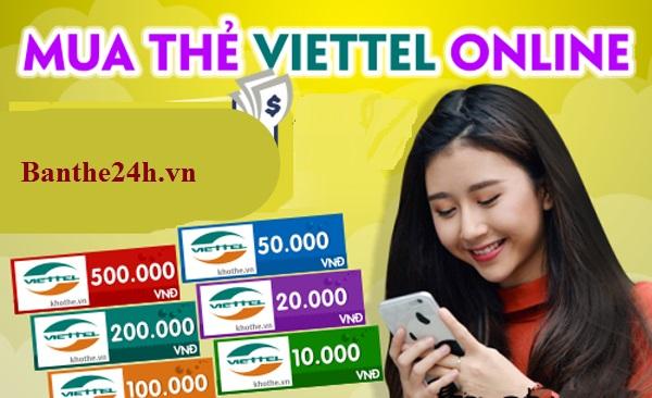 Hướng mua thẻ điện thoại viettel online tại banthe24h.vn