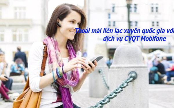 Top 2 dịch vụ CVQT Mobifone giúp bạn thỏa sức dùng di động ở nước ngoài