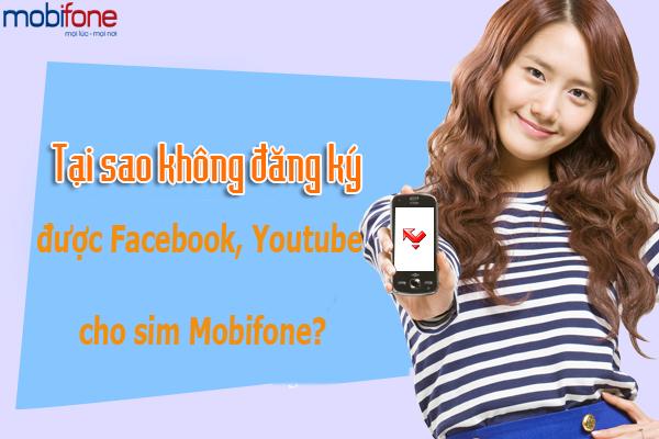 Vì sao sim Mobifone không đăng ký được gói Facebook, Youtube?