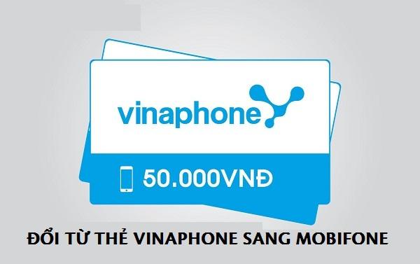 Hướng dẫn cách đổi thẻ từ Vinaphone sang Mobifone đơn giản