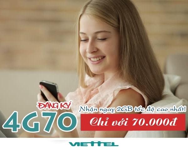 Đăng ký gói 4G70 viettel chỉ có 70.000đ nhận 2GB dữ liệu