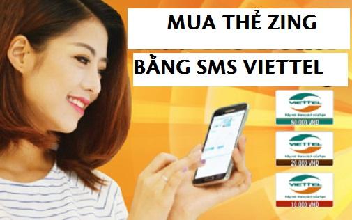 Cách mua thẻ Zing bằng sms Viettel đơn giản hiệu quả nhất