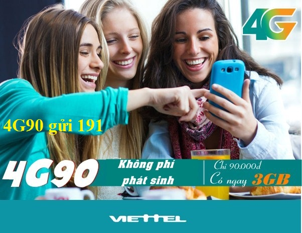 Đăng kí ngay gói 4G90 Viettel nhận tới 3GB tốc độ cao