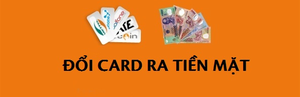 Giảm bớt tình trạng lãng phí và dư thừa thẻ cào bằng dịch vụ đổi card ra tiền mặt.