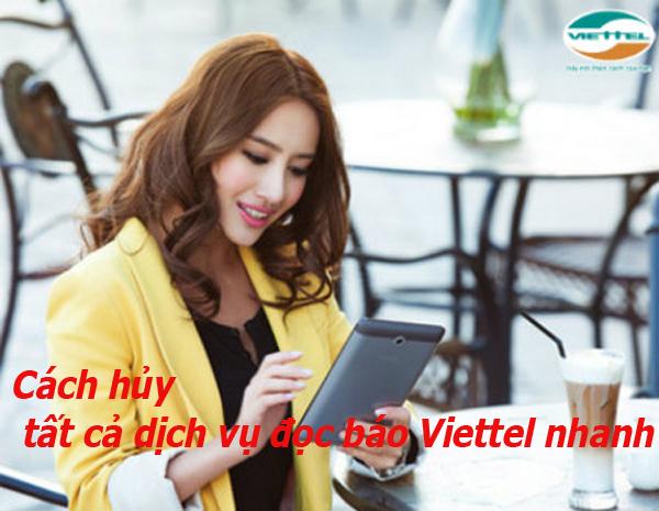 Hướng dẫn hủy tất cả dịch vụ đọc báo Viettel nhanh