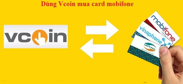 Hướng dẫn chi tiết cách dùng Vcoin mua card mobifone