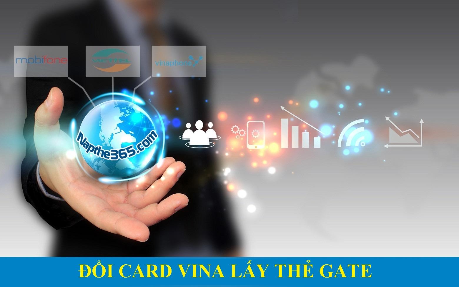 Hướng dẫn đổi card Vina lấy thẻ Gate trên Napthe365.com