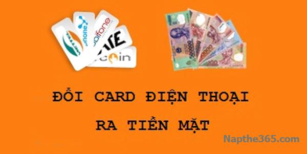 Đổi card điện thoại ra tiền mặt siêu tiện lợi, chiết khấu thấp