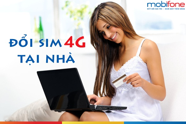 Cách đổi sim 4G Mobifone tại nhà cực nhanh miễn phí