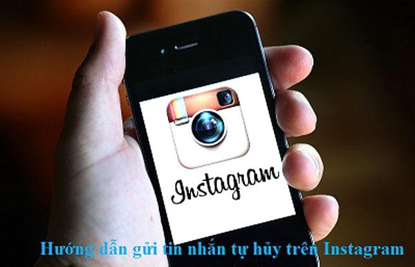 Mẹo gửi tin nhắn tự hủy trên Instagram cực đơn giản