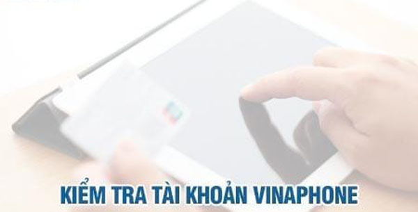 Hướng dẫn cách kiểm tra tài khoản trả sau Vinaphone nhanh nhất