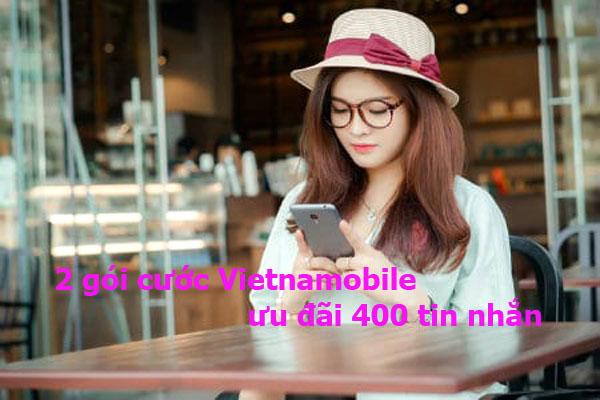 Hướng dẫn đăng ký 2 gói cước Vietnamobile ưu đãi 400 tin nhắn