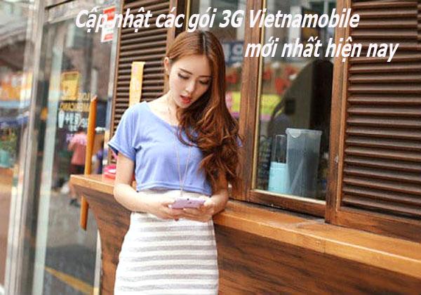 Cập nhật các gói cước 3G Vietnamobile mới nhất hiện nay