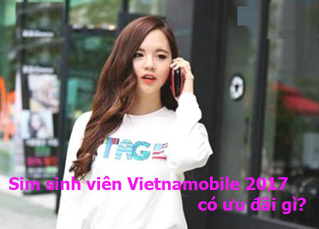 Những ưu đãi khủng của sim sinh viên Vietnamobile 2017