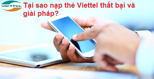 Vì sao bạn nạp thẻ Viettel không thành công?