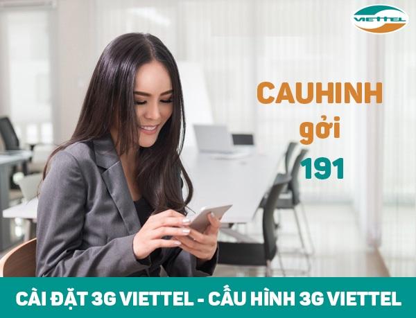 Hướng dẫn cách cài đặt và cấu hình 3G viettel cho điện thoại
