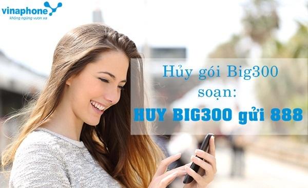 Hướng dẫn hủy gói Big300 Vinaphone bằng sms