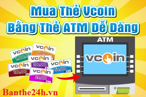 Hướng dẫn mua thẻ Vcoin bằng thẻ ATM tiện lợi nhất