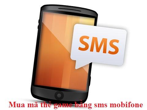 Hướng dẫn chi tiết cách mua mã thẻ game bằng sms mobifone