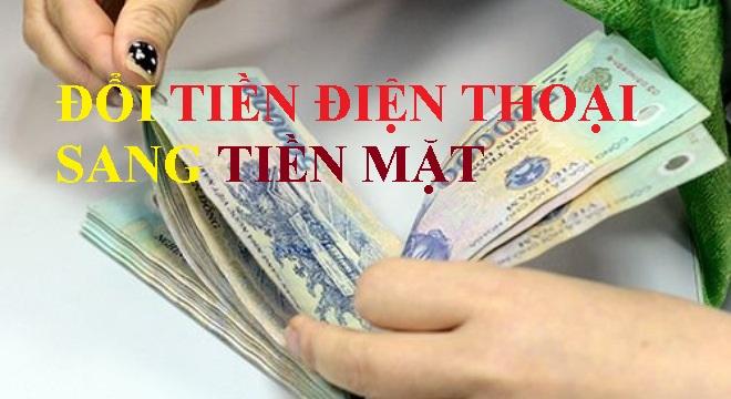 Chưa bao giờ đổi tiền điện thoại sang tiền mặt đơn giản vậy!