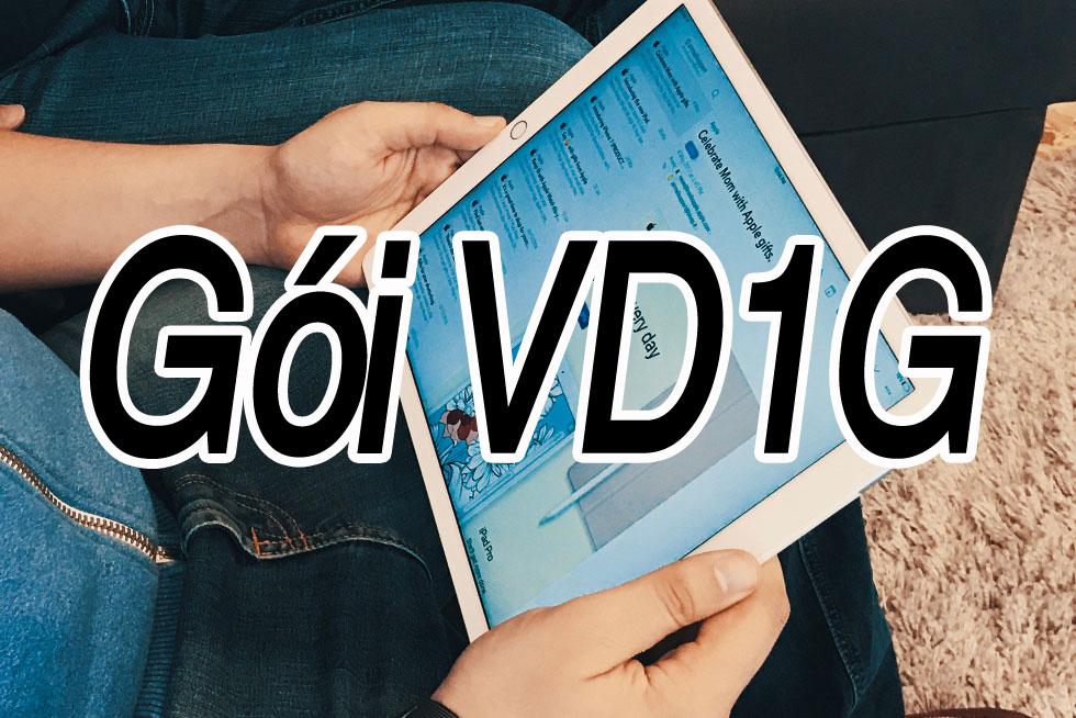 Bạn biết thông tin gì về gói cước VD1G của Vinaphone