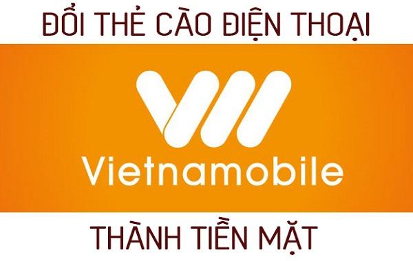 Hướng dẫn cách đổi thẻ cào Vietnamobile ra tiền dễ nhất