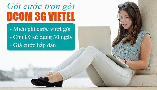 Check in 2 gói cước 3G Viettel trọn gói cho Dcom trả sau
