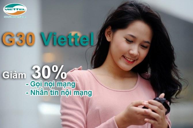 Đăng ký gói G30 viettel giảm tới 30%  mức phí gọi và nhắn tin nội mạng viettel