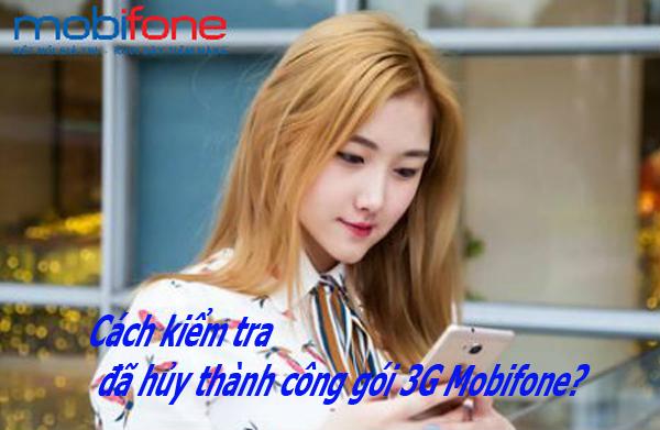 Bạn có biết cách kiểm tra đã hủy thành công gói 3G Mobifone?