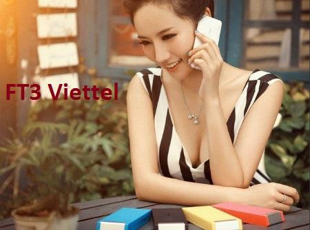 Đăng kí gói FT3 Viettel nhận nhiều ưu đãi nhất