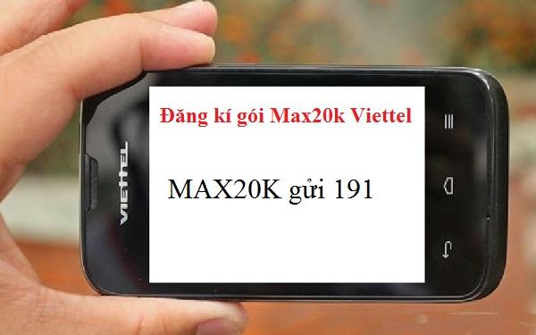 Gói Max20k Viettel nhận thêm 1GB data chỉ với 20.000d