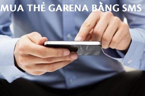 Nạp thẻ garena bằng sms siêu đơn giản