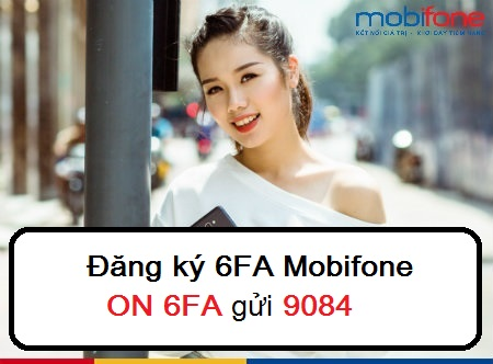 Vi vu facebook suốt 6 tháng cùng gói 6FA Mobifone