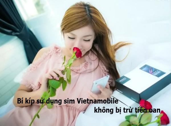 Bí kíp sử dụng sim Vietnamobile không bị trừ tiền oan