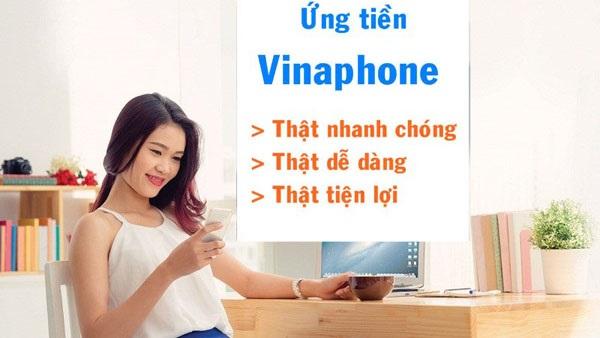 Bạn biết những ưu đãi gì từ dịch vụ ứng tiền Vinaphone?