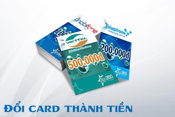 Cách đổi card điện thoại ra tiền mặt chỉ sau 5 phút