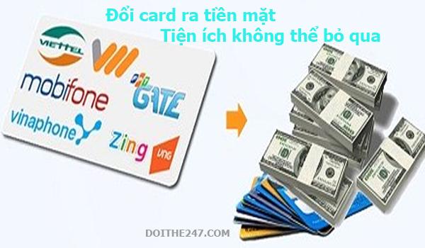 Đổi card ra tiền mặt - Tiện ích không thể bỏ qua