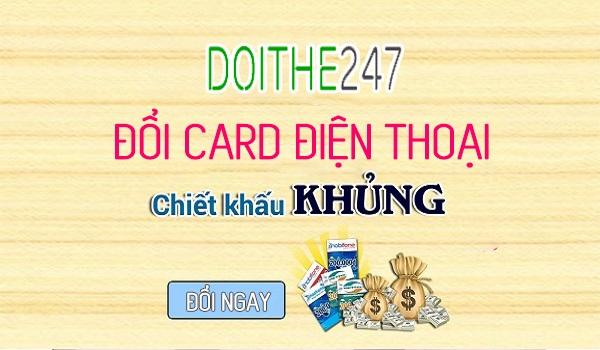 Hướng dẫn đổi card điện thoại nhanh trên Doithe247.com