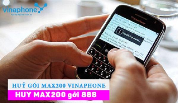 Hủy gói Max200 Vinaphone nhanh nhất qua tổng đài 888