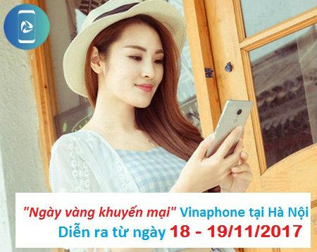 """Khuyến mãi sốc Vinaphone nhân dịp """"Ngày vàng"""" 18,19/11 tại Hà Nội"""