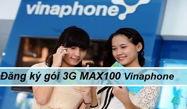 Lướt web thả ga cùng gói cước 3G Max100 Vinaphone với 100000đ/tháng