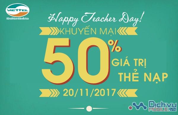 Tri ân thầy cô- Viettel khuyến mãi tặng 50% giá trị thẻ nạp ngày 20/11