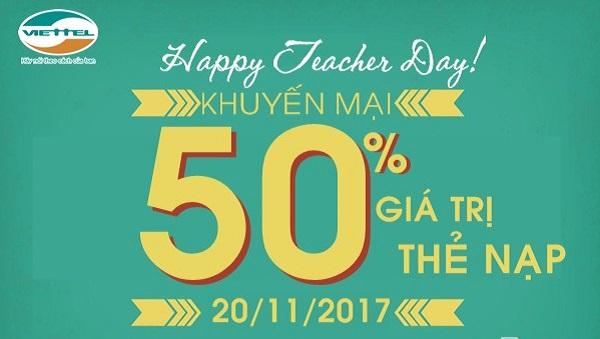 Viettel khuyến mãi tặng 50% thẻ nạp mừng ngày Nhà Giáo Việt Nam 20/11/2017