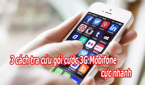 Tra cứu gói cước 3G Mobifone theo 3 cách khác nhau