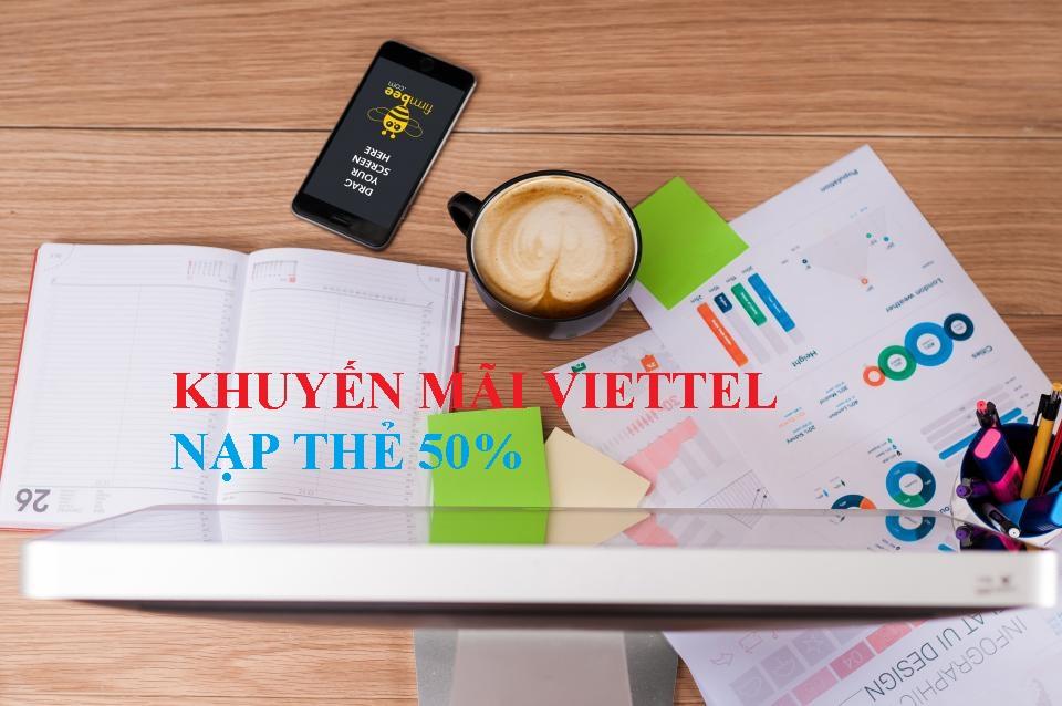 Khuyến mãi Viettel nạp thẻ 50% từ 20/11 đến 30/11/2017
