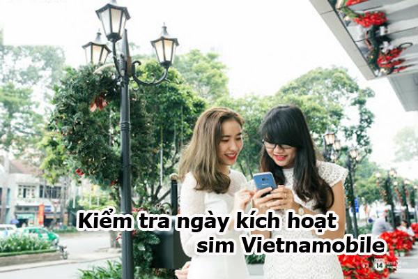 Kiểm tra ngày kích hoạt sim Vietnamobile đơn giản nhất