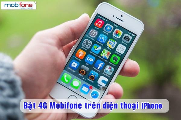 Cách bật 4G Mobifone trên điện thoại iPhone