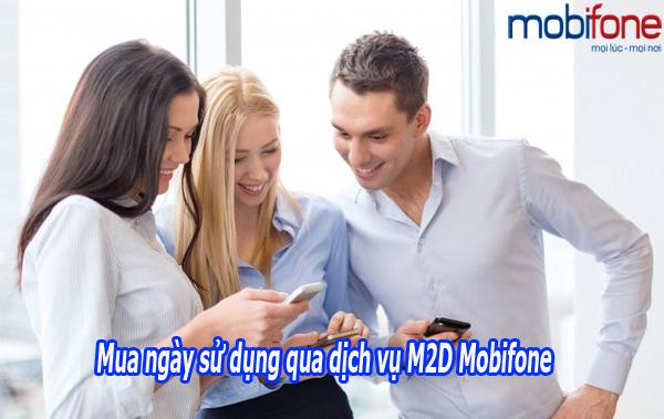 Hướng dẫn mua ngày sử dụng qua dịch vụ M2D Mobifone